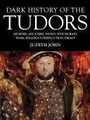 Dark History of the Tudors