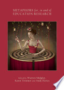 Metaphors for, in and of Education Research