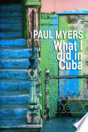 What I Did In Cuba Book PDF