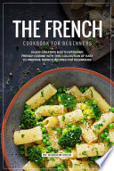 The French Cookbook for Beginners