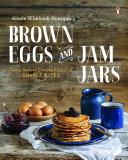 Brown Eggs and Jam Jars Book