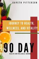 Journey to Health  Wellness  and Vitality