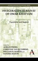 FitzGerald's Rubáiyát of Omar Khayyám: Popularity and Neglect