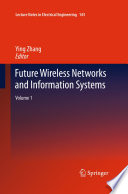 Future Wireless Networks And Information Systems Book PDF