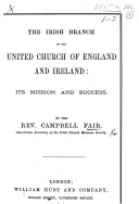 The Irish Branch of the United Church of England and Ireland  Its Mission and Success
