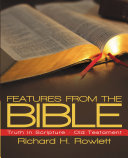 FEATURES FROM THE BIBLE