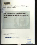 California Utility Vision and Roadmap for the Smart Grid of 2020