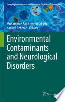 Environmental Contaminants and Neurological Disorders