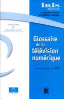 Glossaire de la télévision numérique