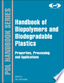 Handbook of Biopolymers and Biodegradable Plastics
