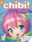 Chibi! The Official Mark Crilley How-to-Draw Guide
