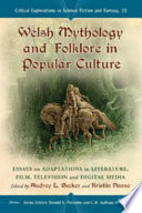 Welsh Mythology And Folklore In Popular Culture Book