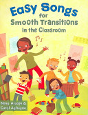Cover of Easy Songs for Smooth Transitions in the Classroom