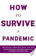 """How to Survive a Pandemic"" by Michael Greger, M.D., FACLM"