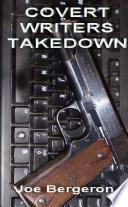 Covert Writers Takedown