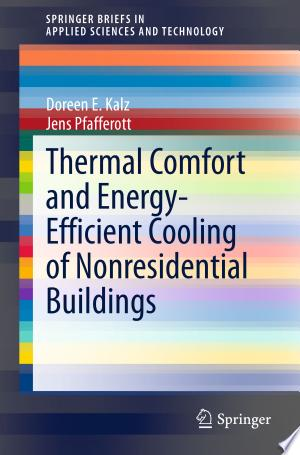 Download Thermal Comfort and Energy-Efficient Cooling of Nonresidential Buildings Free Books - EBOOK