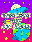 Color Your Way Into Space