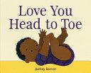 Love You Head to Toe
