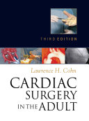 Cardiac Surgery in the Adult  Third Edition