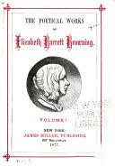 The Poetical Works of Elizabeth Barrett Browning, Complete