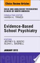 Evidence Based School Psychiatry Book