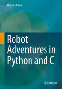 Robot Adventures in Python and C