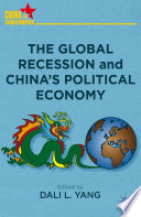 The Global Recession and China s Political Economy