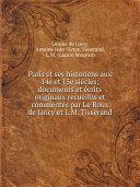 Pdf Paris et ses historiens aux 14e et 15e si?cles; documents et ?crits originaux recueillis et comment?s par Le Roux de Lincy et L.M. Tisserand Telecharger