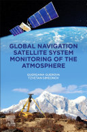 Global Navigation Satellite System Monitoring of the Atmosphere