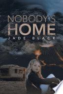 Nobody   s Home