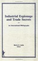 Industrial Espionage and Trade Secrets