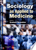 Sociology As Applied To Medicine E Book Book PDF