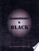 Reconnaissance Is Black