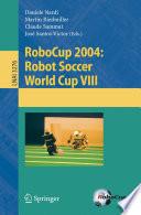 Robocup 2004 Robot Soccer World Cup Viii