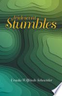 Iridescent Stumbles