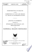 Written Statements Submitted by Interested Individuals and Organizations on National Health Insurance