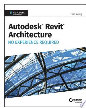 Free Download Autodesk Revit 2017 for Architecture PDF - Writers Club