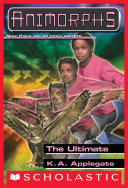 The Ultimate (Animorphs #50)