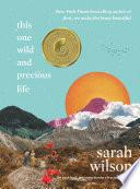 This One Wild and Precious Life Book PDF