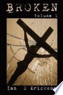 Broken Volume 1 Book PDF