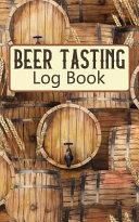Beer Tasting Log Book Book