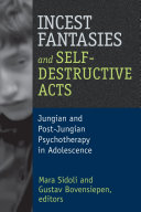 Incest Fantasies and Self-Destructive Acts