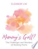 Mummy s Guilt