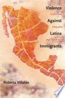 Violence Against Latina Immigrants