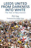 Leeds United   From Darkness into White