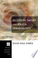 Reception Theory And Biblical Hermeneutics