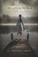 The Girl on the Dock  A Dark Fairy Tale