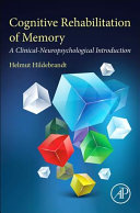 Cognitive Rehabilitation of Memory
