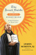 The Jesuit Guide to (Almost) Everything Pdf/ePub eBook