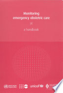 Monitoring Emergency Obstetric Care